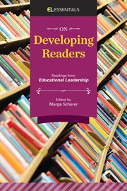 On developing readers : readings from Educational leadership cover image
