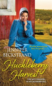 Huckleberry harvest cover image