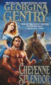 Cheyenne splendor cover image