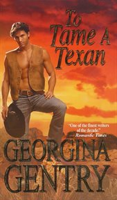 To tame a Texan cover image