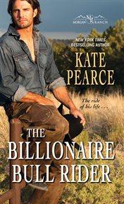 The billionaire bull rider cover image