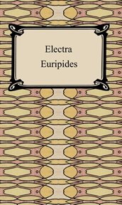 Suppliant women ; : Electra ; Heracles cover image