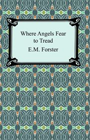 Where angels fear to tread cover image