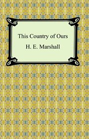 This country of ours. Part 1, Stories of explorers and pioneers cover image
