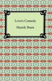 The vikings at Helgeland ; : Love's comedy ; The pretenders cover image