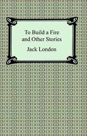 To build a fire : and other stories cover image