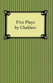 Five plays by Chekhov cover image