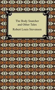 The body snatcher and other tales cover image