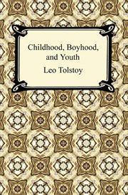 Childhood, boyhood, and youth cover image