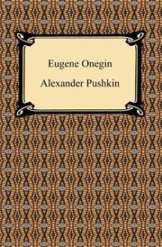 Eugene Onegin : a novel in verse cover image