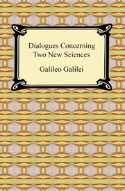Dialogues concerning two new sciences cover image