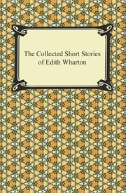 The collected short stories of Edith Wharton cover image