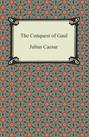 The conquest of Gaul cover image