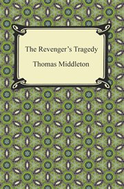 The Revenger's tragedy : a new version cover image