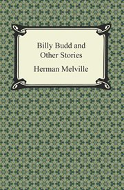 Billy Budd, and other stories cover image