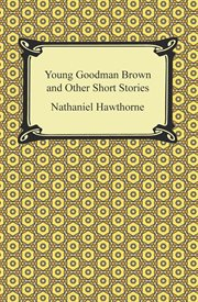 Young Goodman Brown, and other short stories cover image