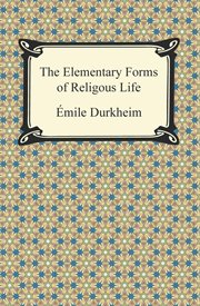 The elementary forms of religious life cover image