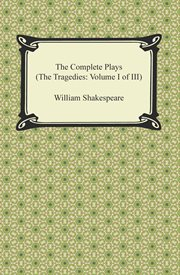William Shakespeare : the complete plays cover image