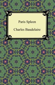 The flowers of evil & Paris spleen : selected poems cover image