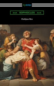 Oedipus Rex : (Oedipus the king) cover image