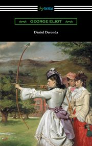 Daniel deronda (with an introduction by esther wood) cover image