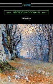 Phantastes ; : and, Lilith cover image