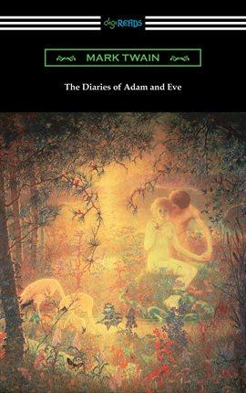 The Diaries of Adam of Eve