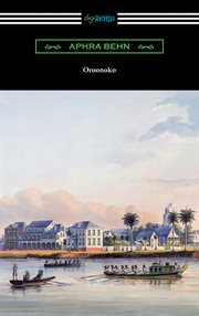 Oroonoko : an authoritative text, historical backgrounds, criticism cover image