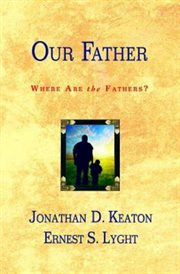 Our father, where are the fathers? cover image