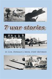 Seven War Stories