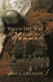 When the war came to Hannah cover image