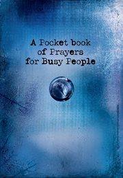A pocket book of prayers for busy people cover image
