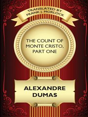 The Count of Monte Cristo. Part one cover image
