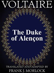 The duke of alençon : a play in three acts cover image