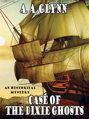 Case of the Dixie ghosts cover image