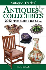 Warman's Antiques & Collectibles Price Guide, 2012