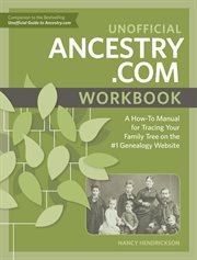 Unofficial Ancestry.com Workbook