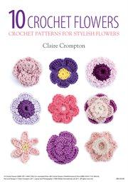 10 Crochet Flowers cover image
