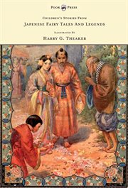 Children's Stories From Japanese Fairy Tales & Legends