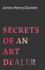 Secrets of an art dealer cover image