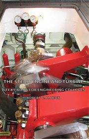 The steam engine and turbine;: a text-book for engineering colleges cover image