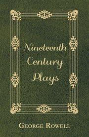 Nineteenth century plays cover image