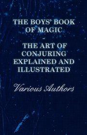Boys' Book of Magic