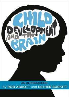 Cover image for Child Development and the Brain