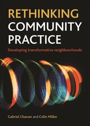 Rethinking community practice: developing transformative neighbourhoods cover image