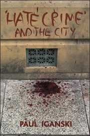 Hate Crime' and the City