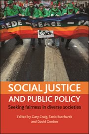 Social justice and public policy: seeking fairness in diverse societies cover image