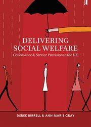Delivering Social Welfare