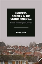 HOUSING POLITICS IN THE UNITED KINGDOM