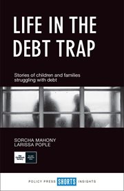 Life in the debt trap : Stories of children and families struggling with debt cover image